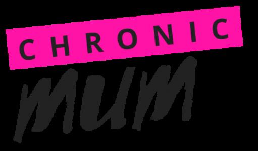 Chronic Mum